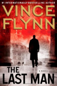 The Last Man: A Novel (Mitch Rapp) - Vince Flynn