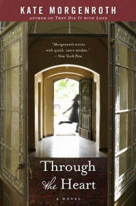 Through the Heart - Kate Morgenroth