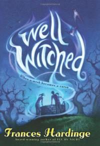Well Witched - Frances Hardinge