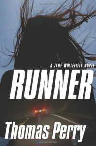 Runner, A Jane Whitefield Novel - Thomas Perry