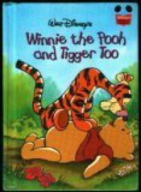 Winnie the Pooh and Tigger Too (Disney's Wonderful World of Reading) - A. A. Milne