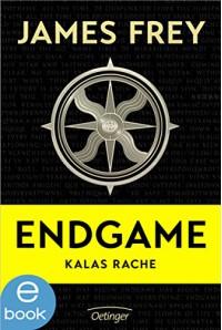 Endgame - Kalas Rache - Stefanie Ochel, James Frey