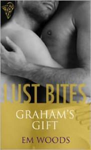 Graham's Gift - Em Woods