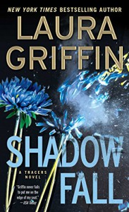 Shadow Fall (Tracers) - Laura Griffin