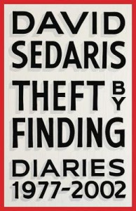 Theft by Finding: Diaries (1977-2002) - David Sedaris