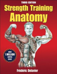 Strength Training Anatomy Package 3rd Edition With DVD - Frédéric Delavier