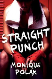 Straight Punch - Monique Polak