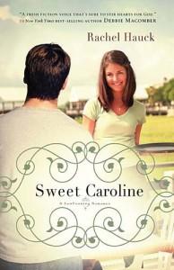Sweet Caroline (A Lowcountry Romance) - Rachel Hauck