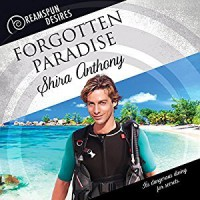 Forgotten Paradise (Dreamspun Desires) - Shira Anthony