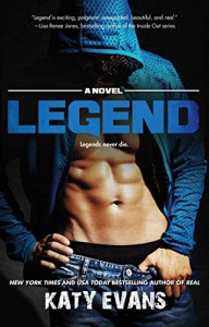 Legend (The REAL series Book 6) - Katy Evans