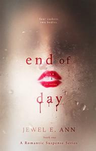 End of Day (Jack & Jill Series Book 1) - Mrs Maxann Dobson, Jewel E. Ann