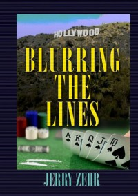 Blurring The Lines - Jerry Zehr