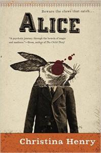 Alice - Christina Henry