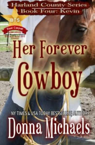 Her Forever Cowboy (Harland County Series) (Volume 4) - Donna Michaels, Stacy D Holmes