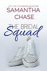 The Bridal Squad (The Enchanted Bridal Series Book 2) - Samantha Chase