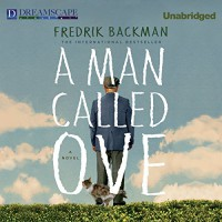 A Man Called Ove - Fredrik Backman, George Newbern
