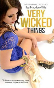 Very Wicked Things - Ilsa Madden-Mills