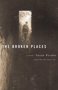 The Broken Places - Susan Perabo
