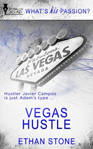 Vegas Hustle (What's His Passion?) - Ethan Stone