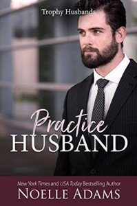 Practice Husband  - Noelle  Adams