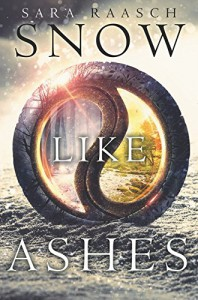 Snow Like Ashes (Snow Like Ashes Series) - Sara Raasch
