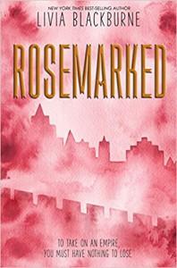 Rosemarked - Livia Blackburne