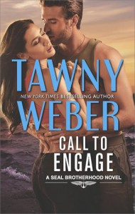 Call to Engage: A Romance Novel (Seal Brotherhood Novel) - Tawny Weber