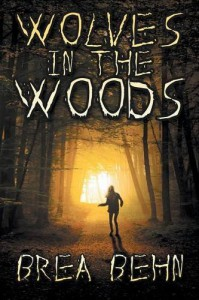 Wolves in the Woods - Brea Behn