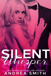 Silent Whisper - Andrea  Smith