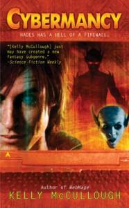 Cybermancy - Kelly McCullough