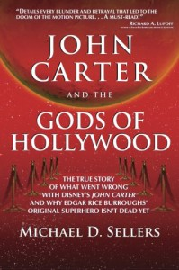 John Carter and the Gods of Hollywood - Michael D. Sellers