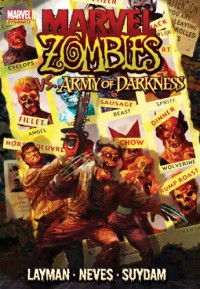 Marvel Zombies vs. Army of Darkness - John Layman, Arthur Suydam, Fabiano Neves