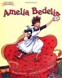 Amelia Bedelia - Fritz Siebel, Peggy Parish
