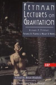Feynman Lectures On Gravitation - Richard P. Feynman, Fernando B. Morinigo, William Wagner, Brian Hatfield, Fernando B. Moringo, Fernando Morinigo, David Pines