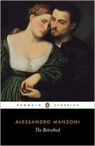 The Betrothed - Alessandro Manzoni,  Bruce Penman (Translator)