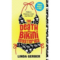 The Death By Bikini Mysteries (Death By Mysteries, #1-3) - Linda Gerber