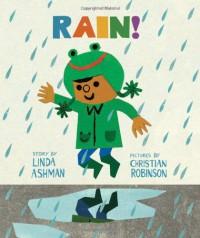 Rain! - Linda Ashman, Christian Robinson