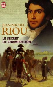 Le Secret De Champollion (French Edition) - Jean-Michel Riou