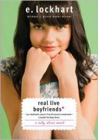 Real Live Boyfriends (Ruby Oliver Quartet Series #4) -