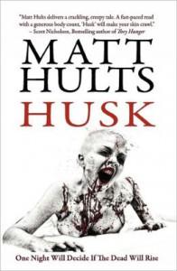 Husk - Matt Hults,  James Roy Daley