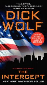 The Intercept: A Jeremy Fisk Novel - Dick Wolf