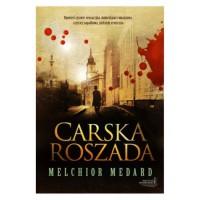 Carska roszada - Melchior Medard
