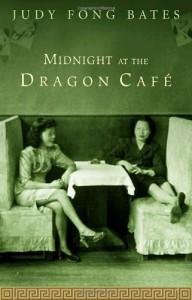 Midnight At the Dragon Cafe - Judy Fong Bates