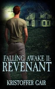 Falling Awake II: Revenant - Kristoffer Gair