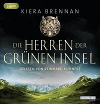 Die Herren der Grünen Insel - Kiera Brennan, Reinhard Kuhnert