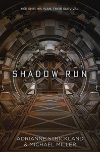 Shadow Run - AdriAnne Strickland, Michael Miller