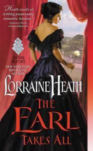 The Earl Takes All - Lorraine Heath