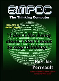 SIMPOC: The Thinking Computer - Ray Jay Perreault