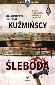 Śleboda -  Małgorzata Kuźmińska, Michał Kuźmiński