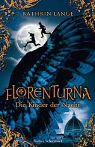 Florenturna   Die Kinder Der Nacht - Kathrin Lange